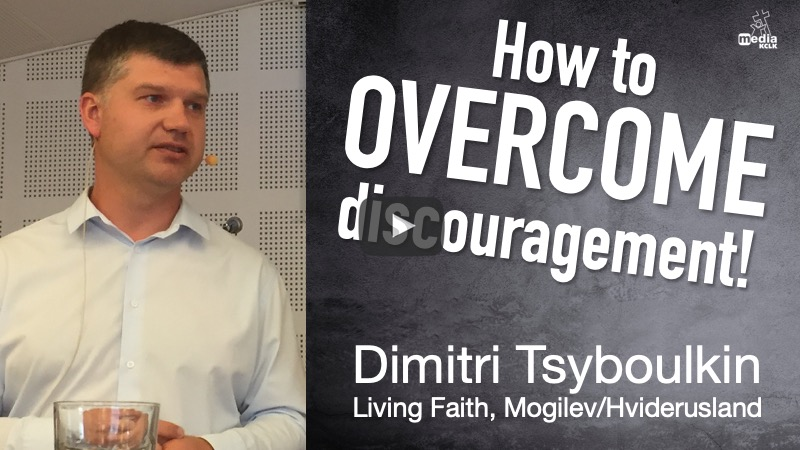 How to overcome discouragement - Dimitri Tsyboulkin