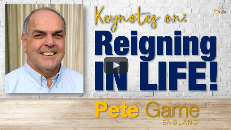"Keynotes on ""Reigning in life"" - with Pete Game"