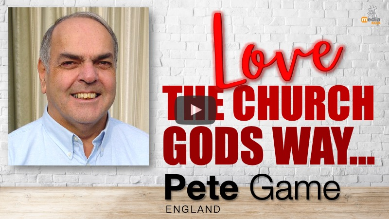Love the church Gods way - Pete Game